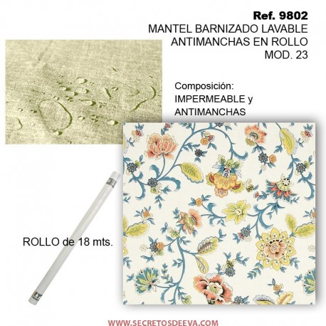 MANTEL BARNIZADO LAVABLE ANTIMANCHAS EN ROLLO MOD. 23