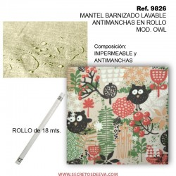 MANTEL BARNIZADO LAVABLE ANTIMANCHAS EN ROLLO MOD. OWL