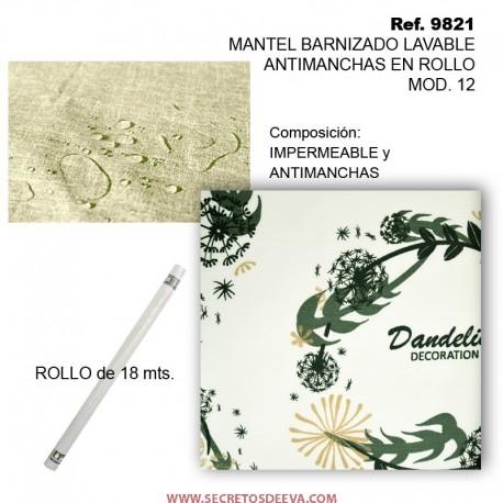MANTEL BARNIZADO LAVABLE ANTIMANCHAS EN ROLLO MOD. 12