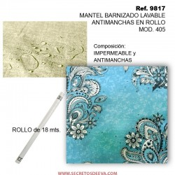 MANTEL BARNIZADO LAVABLE ANTIMANCHAS EN ROLLO MOD. 405